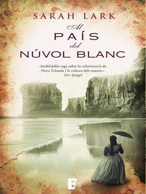 cover image of Al país del núvol blanc