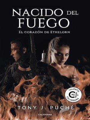 cover image of Nacido del fuego