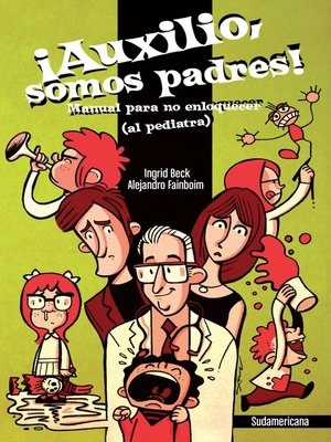 cover image of ¡Auxilio, somos padres!
