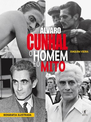 cover image of Álvaro Cunhal. O Homem e o Mito