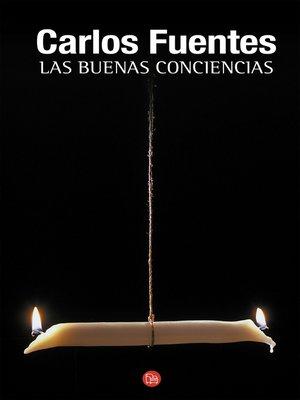 cover image of Las buenas conciencias