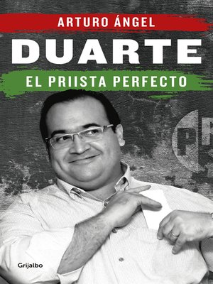 cover image of Duarte, el priista perfecto