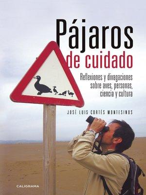 cover image of Pájaros de cuidado