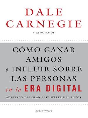 cover image of Cómo ganar amigos e influir sobre las personas en la era digital