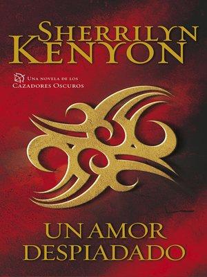 cover image of Un amor despiadado (Cazadores Oscuros 19)