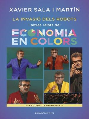 cover image of La invasió dels robots i altres relats d'Economia en colors