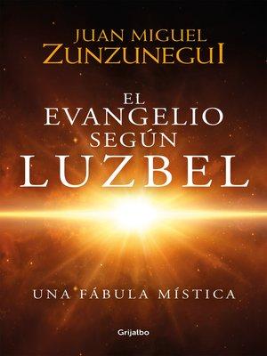 cover image of El Evangelio según Luzbel