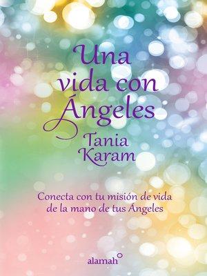 cover image of Una vida con ángeles