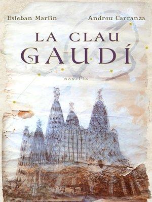 cover image of La clau Gaudí