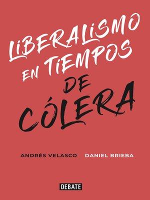 cover image of Liberalismo en tiempos de cólera