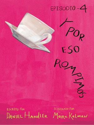 cover image of Y por eso rompimos (Episodio 4)