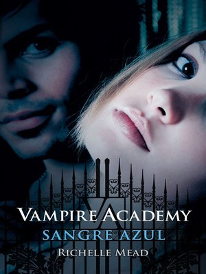 cover image of Sangre azul (Vampire Academy 2)