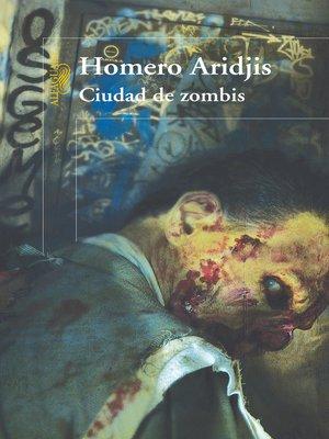 cover image of Ciudad de zombis