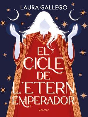 cover image of El cicle de l'etern emperador