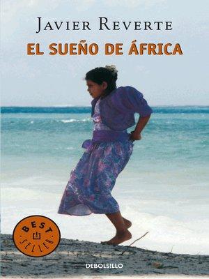 cover image of El sueño de África (Trilogía de África 1)