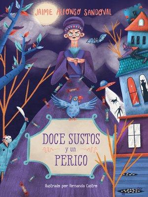 cover image of Doce sustos y un perico