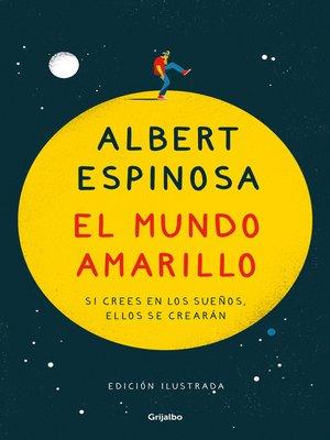 cover image of El mundo amarillo (edición ilustrada)