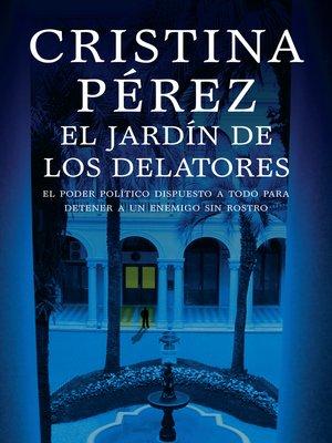 cover image of El jardín de los delatores