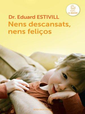 cover image of Nens descansats, nens feliços