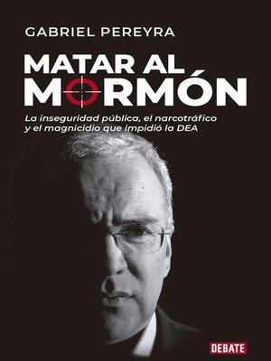 cover image of Matar al mormón