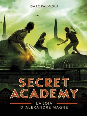 cover image of La joia d'Alexandre Magne (Secret Academy 2)