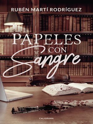 cover image of Papeles con sangre