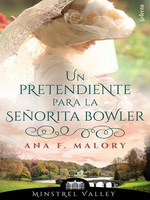 cover image of Un pretendiente para la señorita Bowler