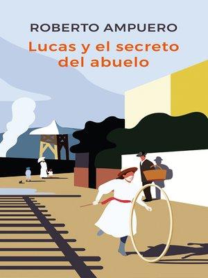 cover image of Lucas y el secreto del abuelo