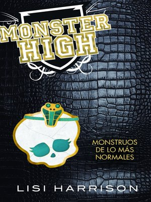 cover image of Monster High 2. Monstruos de lo mas normales