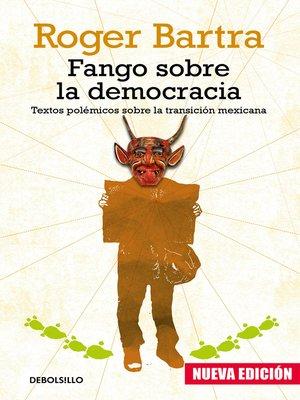 cover image of Fango sobre la democracia