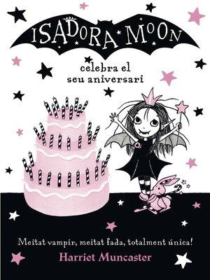 cover image of La Isadora Moon celebra el seu aniversari