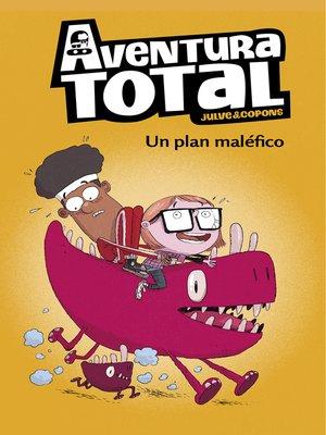 cover image of Un plan maléfico