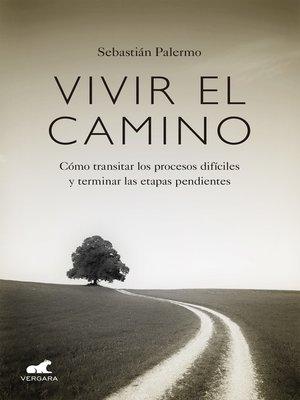 cover image of Vivir el camino