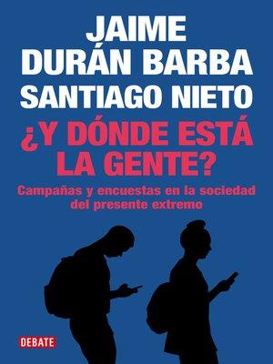 cover image of ¿Y dónde está la gente?