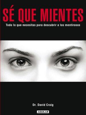 cover image of Sé que mientes