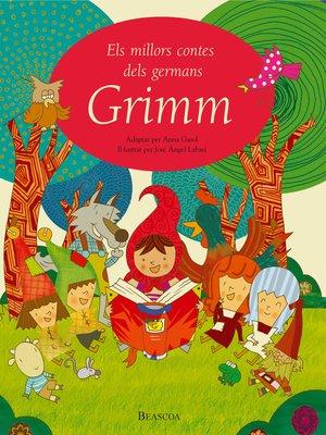 cover image of Els millors contes dels germans Grimm