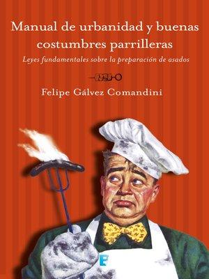 cover image of Manual De Urbanidad Y Buenas costumbres parrileras