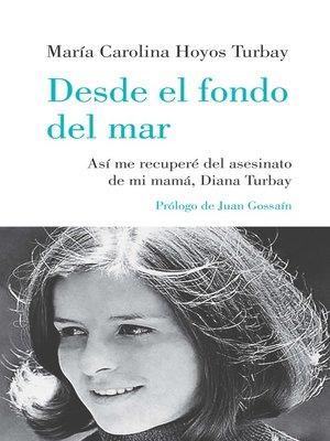 cover image of Desde el fondo del mar