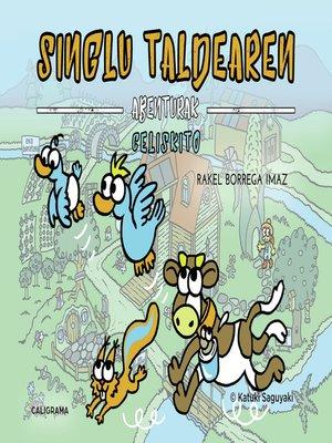 cover image of SinGlu Taldearen Abenturak--Celiskito