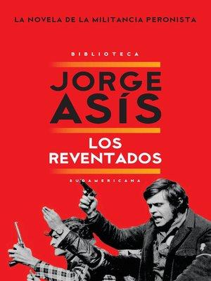 cover image of Los reventados