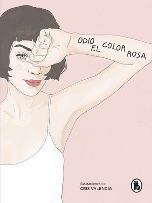 cover image of Odio el color rosa