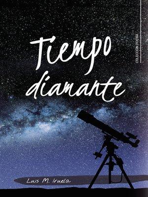 cover image of Tiempo diamante