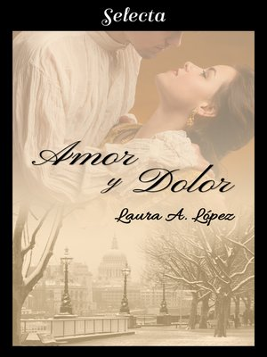 cover image of Amor y dolor (Rosa blanca 3)