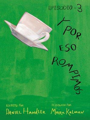 cover image of Y por eso rompimos (Episodio 3)