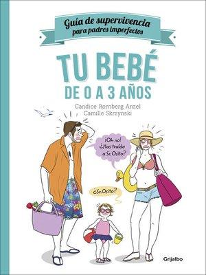 cover image of Tu bebé de 0 a 3 años