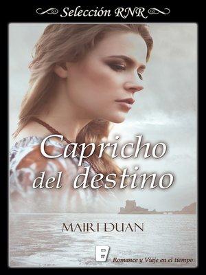 cover image of Capricho del destino