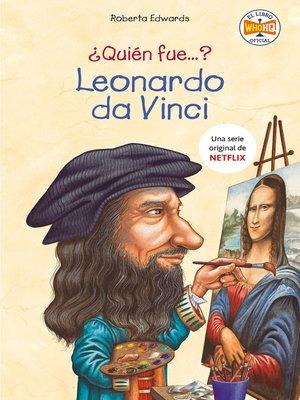 cover image of ¿Quién fue Leonardo da Vinci?