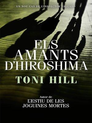 cover image of Els amants d'Hiroshima (Inspector Salgado 3)