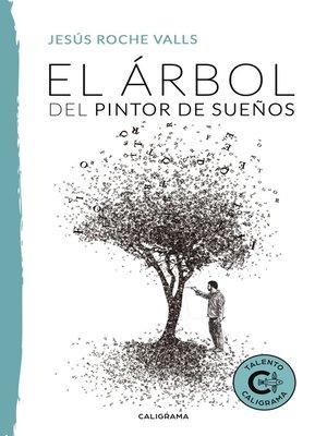 cover image of El árbol del pintor de sueños