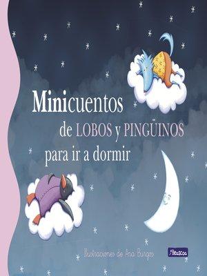 cover image of Minicuentos de lobos y pingüinos para  ir a dormir